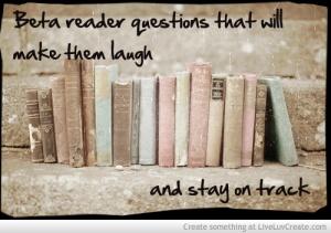 Beta Reader Questions